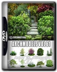 Evermotion Archmodels Vol 61 园林/灌木/树木/植物